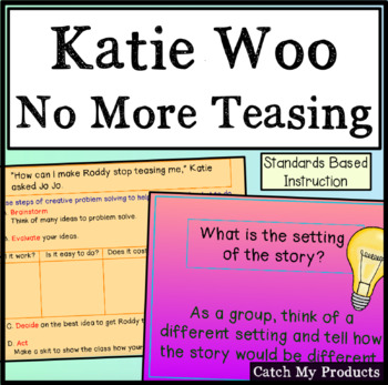 Katie Woo No More Teasing Literary Book Unit on Power Point