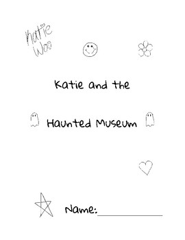 Katie and the Haunted Museum Book Study (Katie Woo)