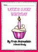 Katie's Lucky Birthday Comprehension Questions