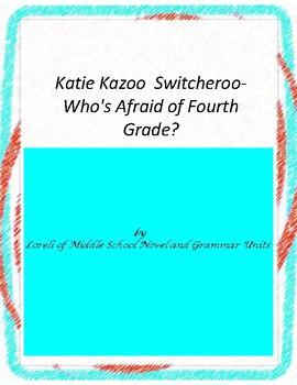 Katie Kazoo Switcheroo Who's Afraid of Fourth Grade Literature and Grammar Unit