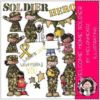 Katy's Welcome Home Soldier clip art - COMBO PACK- by Melonheadz