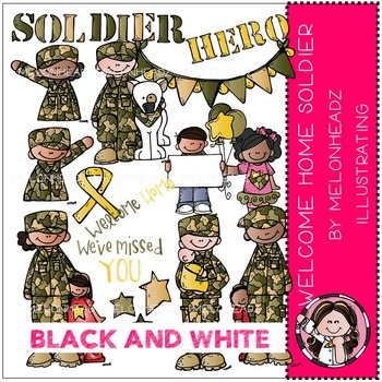Katy's Welcome Home Soldier clip art - BLACK AND WHITE- by Melonheadz