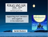 Kaugjagjuk - A Traditional Inuit Tale