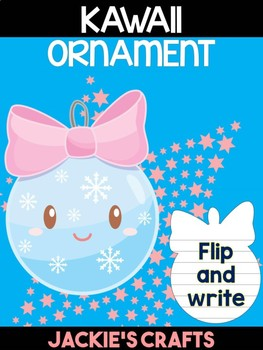Kawaii Cute Christmas Ornament - Jackie's Crafts, Winter Activities, Writing