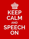 Keep Calm And Speech On Poster