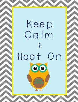 Keep Calm & Hoot On Poster