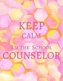Keep Calm, I'm the School Counselor Sign