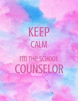 Keep Calm, I'm the School Counselor Sign (Blue and Pink)