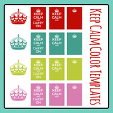 Keep Calm Meme Poster in Color Templates Clip Art Set for Commercial Use