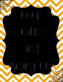 Keep Calm Scary On
