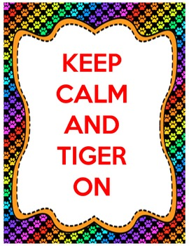 Keep Calm & TIGER ON