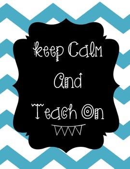 Keep Calm Teach On Chevron Teal