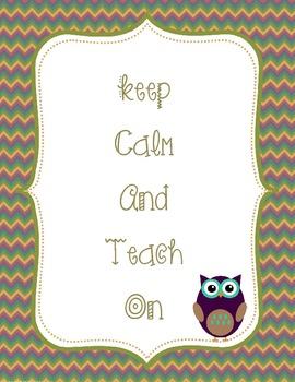 Keep Calm Teach On Owl Chevron Theme