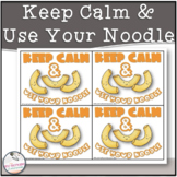 Keep Calm + Use Your Noodle- Testing Motivation Slips