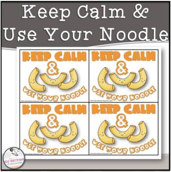 Keep Calm + Use Your Noodle- Testing Motivation Slips