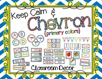 Keep Calm and Chevron Classroom Decor Bundle: Primary Colo