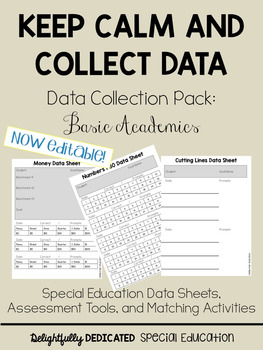 Keep Calm and Collect Data, Data Collection Pack for Basic Academics, Special Ed