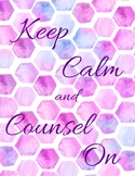 Keep Calm and Counsel On Poster