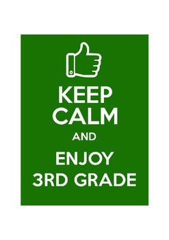 Keep Calm and Enjoy 3rd Grade
