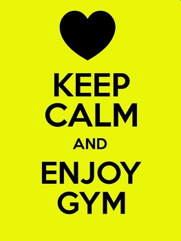 Keep Calm and Enjoy Gym (Mini Poster / Image)