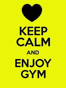 Keep Calm and Enjoy Gym (Mini Poster / Image)