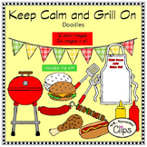 Keep Calm and Grill On - Doodle Clip Art Father's Day