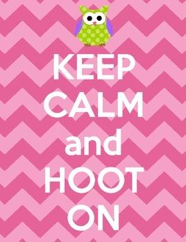 Keep Calm and Hoot On Poster Printable