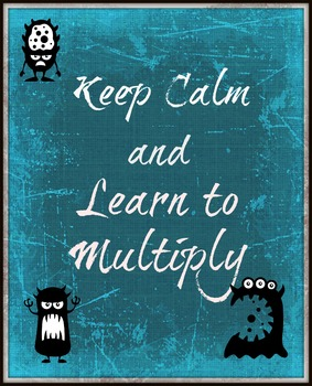 Keep Calm and Learn to Multiply