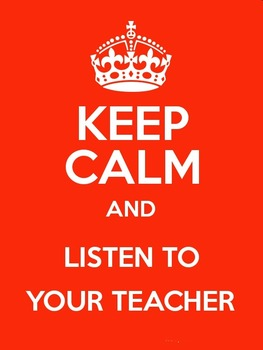 Keep Calm and Listen To Your Teacher (Mini Poster / Image)