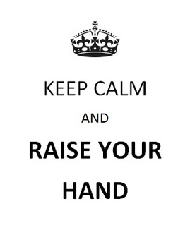 Keep Calm and Raise Your Hand Classroom Rules 8 Poster Signs White Black Words
