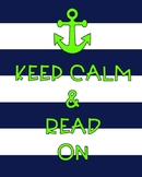 Keep Calm and Read On nautical themed poster (2 color choices)