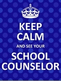 Keep Calm and See Your School Counselor Posters - MULTIPLE COLORS (Dots)