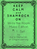 Keep Calm and Shamrock On! Write the Room Music Edition ta ti-ti Set