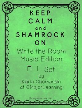 Keep Calm and Shamrock On! Write the Room Music Edition ta ti-ti Set
