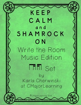 Keep Calm and Shamrock On! Write the Room Music Edition ti-tika tika-ti Set