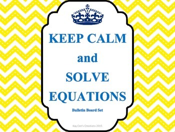 Keep Calm and Solve Equations Bulletin Board Set