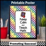 Keep Calm and Teach Math Poster, Teacher Appreciation Gift Large 8x10 or 16x20
