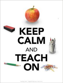Keep Calm and Teach On Classroom Poster
