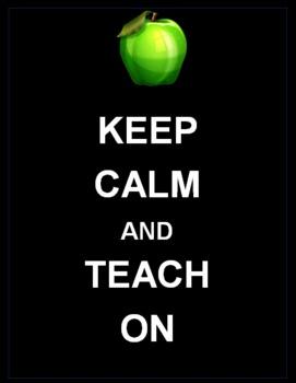Keep Calm and Teach On Poster
