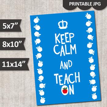 Keep Calm and Teach On Printable Classroom Poster, Teacher Gift, Bundle