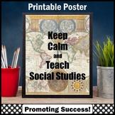 Keep Calm and Teach Social Studies Poster, Teacher Appreciation Gift 8x10