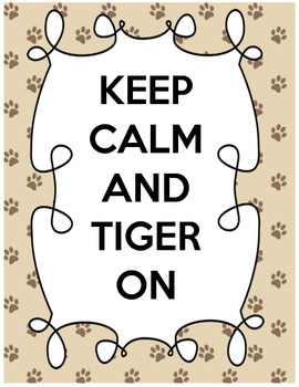 Keep Calm and Tiger On