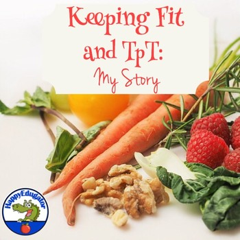 Keep Fit and TpT: My Story