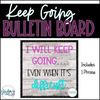 Keep Going Growth Mindset Bulletin Board