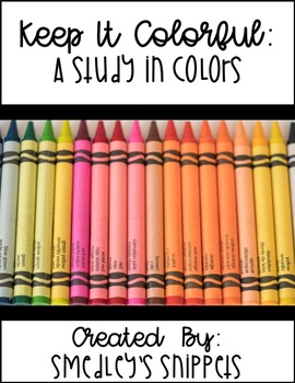 Keep It Colorful: A Study in Colors