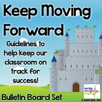 Keep Moving Forward – Guidelines for Classroom Behavior