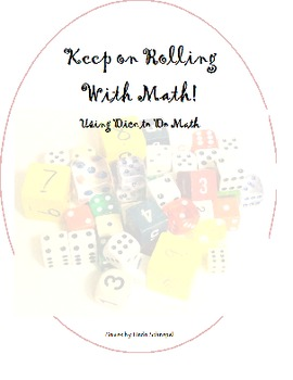 Keep On Rolling With Math using dice to do math