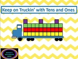 Preprinted! Keep On Truckin With Tens and Ones