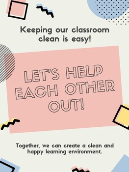 Keep Our Classroom Clean Poster