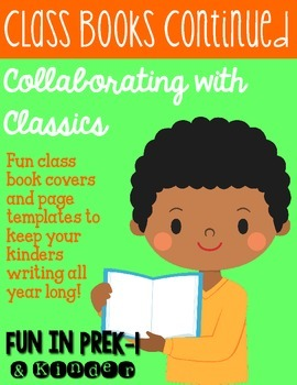 Keep Them Writing: Class Books Continued